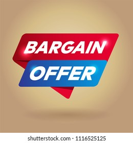 BARGAIN OFFER arrow tag sign.