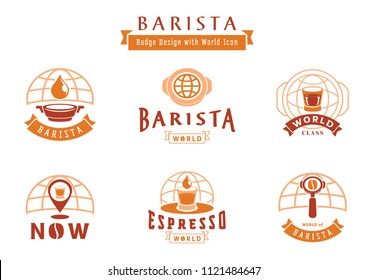 barista badge design with world icon and coffee utensil,coffee drop,filter,tamper
