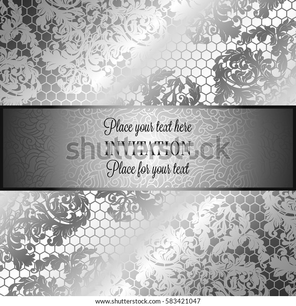 Baroque background with antique, luxury black and metal silver vintage frame, victorian banner, damask floral wallpaper ornaments, invitation card, baroque style booklet,lace decoration, textile.