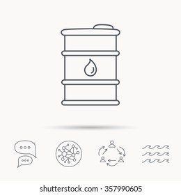 Barrel of oil icon. Cask with water drop sign. Fuel symbol. Global connect network, ocean wave and chat dialog icons. Teamwork symbol.