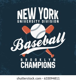 Baseball, New York. Vintage t-shirt print and clothing branding. Ball with bats and shield. Sport club logo, athlete sportswear, advertising, apparel. Vector