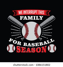 Baseball Saying and Quote. Best for print Design like Clothing, T-shirt, and other