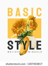 basic style slogan with sunflower in banana peel illustration