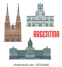 Basilica of Our Lady of Lujan, Buenos Aires Cabildo, Palace of the Argentine National Congress. Vector icons of famous churches, palaces, landmarks and attractions of Argentina