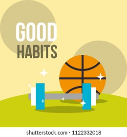 basketball ball and dumbbell weight good habits