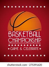 basketball championship design, vector illustration eps10 graphic