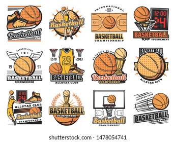 Basketball club badges, sport league and team championship icons. Vector basketball tournament, streetball league cup, training shoes and ball with wings, goal scoreboard and player vest