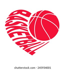 Basketball in heart 1 /  Ball and inscription in the form of heart. Vector illustration isolated on white background for sports design.