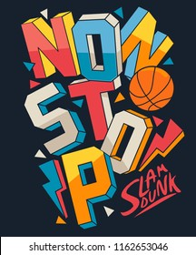 basketball slogan vector design for t shirt