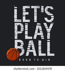 Basketball sport typography. Tee Shirt graphics. Inspirational motivational poster. Vector illustration.