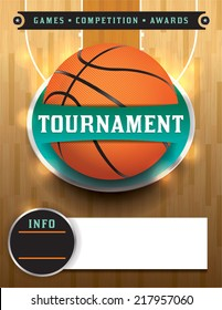 A basketball tournament template illustration. File is layered. Vector EPS 10. EPS file contains transparencies and gradient mesh. Fonts have been converted to outlines.