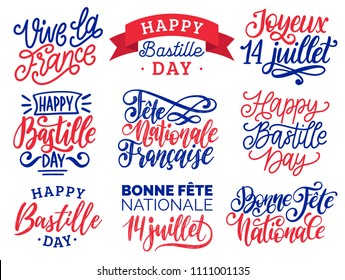 Bastille Day handwritten phrases. Calligraphy of Joyeux 14 Juillet, Vive La France translated from french Happy 14th July, Long Live France etc. Vector festive inscriptions for French National Day.