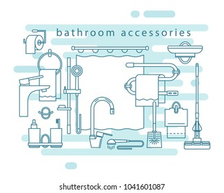 Bathroom accessories. Shower stand, bathroom curtain, towel holder, toothpaste and toothbrush cups, taps, brush, toilet paper, mop, towel warmer, soap dish, hook. Vector line icons.