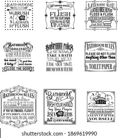 Bathroom Rules Quotes Bundle is suitable for laser cutting, print, sublimation, hobby, signs, wall art, website or crafts projects. Perfect for magazine, news papers, posters, etc.
