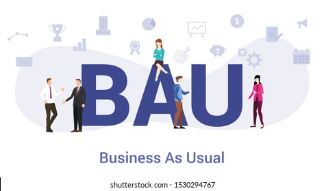 bau business as usual concept with big word or text and team people with modern flat style - vector