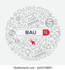 BAU mean (business as usual) Word written in search bar ,Vector illustration.