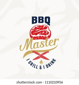 BBQ Master Vintage Vector Label, Card, Emblem or Logo Template. Retro Typography and Meat Texture. Steak Silhouette with Knives and Fire. Isolated.