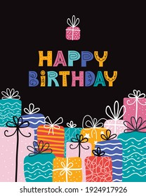 Bday presents pile. Greeting card with happy birthday typography. Pile of gifts and different graphic elements.Vector illustration in Scandinavian style. Holiday banner, web poster, flyer, brochure