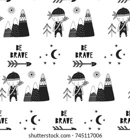 Be brave - Cute hand drawn nursery seamless pattern in scandinavian style. Monochrome vector illustration.