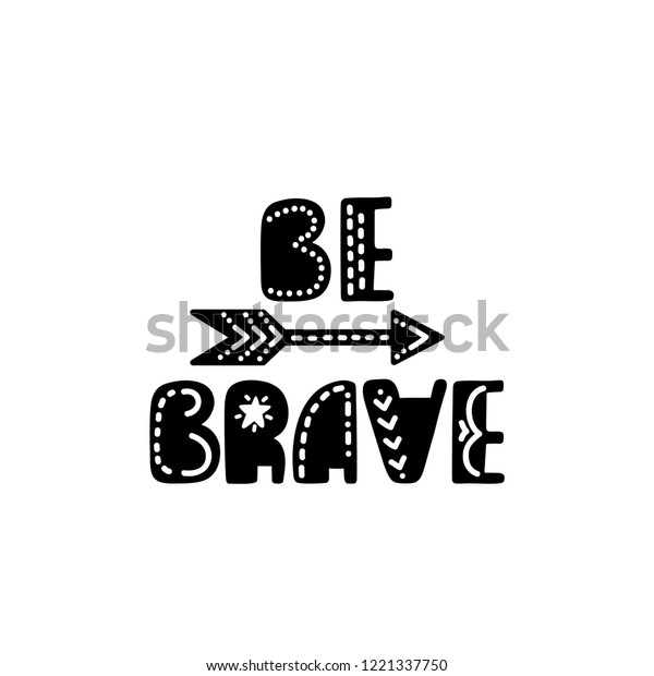 picture regarding Braves Printable Schedule called Be Courageous Inspirational Printable Estimate Tribal Inventory Vector