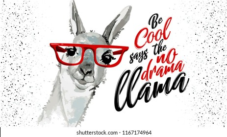 Be cool says the no drama Llama, Cute watercolor sketch cartoon alpaca. Cool motivational, inspirational quote. Cute lama simple watercolor drawing with lettering, hand drawn vector illustration.