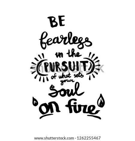 Be Fearless Pursuit What Sets Your Stock Vector Royalty Free