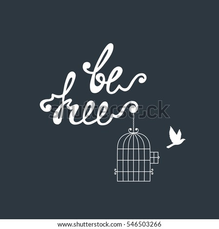 Be Free Inspirational Quote About Freedom Stock Vector Royalty Free Inspiration Free Inspirational Quotes