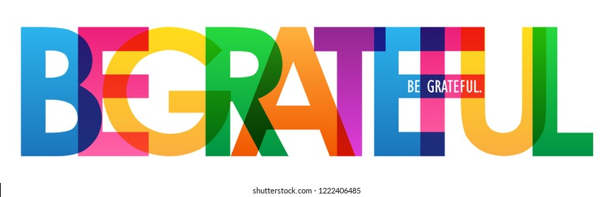BE GRATEFUL colorful letters banner