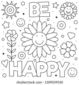 Be happy. Coloring page. Black and white vector illustration.