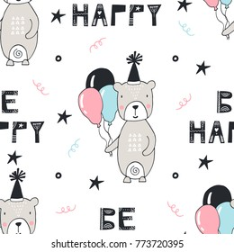 Be happy- Nursery birthday seamless pattern with bear and lettering in scandinavian style. Monochrome vector illustration.