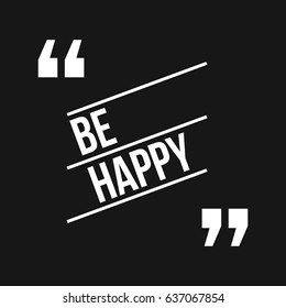 Be Happy Quote with Parallel Lines