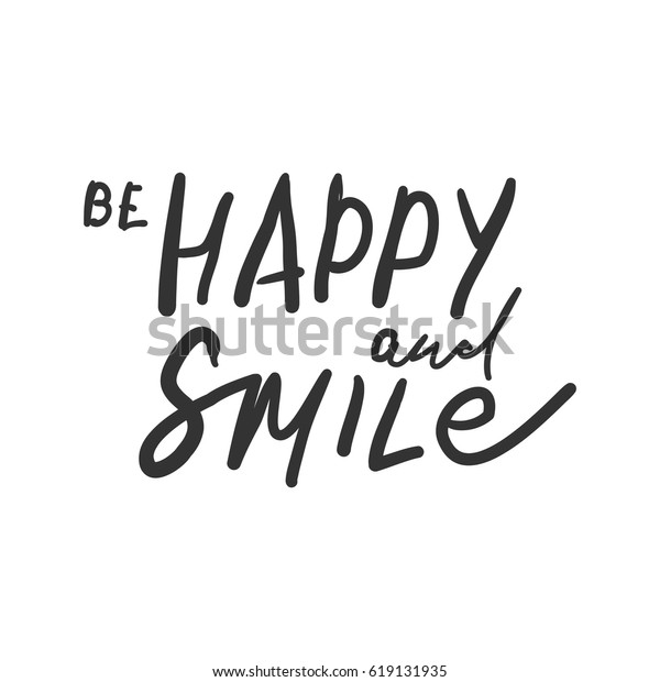be happy smile quotes about happiness stock image now