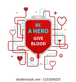 Be a hero - give blood. Vector poster on the subject of blood donation.