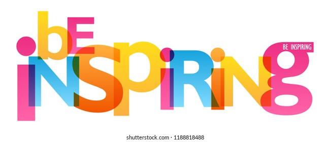 BE INSPIRING typography poster