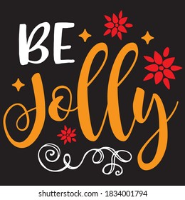 be jolly t shirt design, you can download vector file.