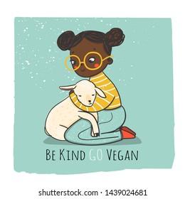 Be kind go vegan. Cruelty free logo. Vegan concept. Cute little black girl hugging a lamb. Hand drawn vector colored trendy illustration. Flat design