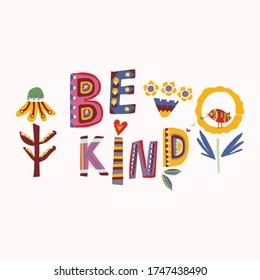 Be kind motivation note card. Stay positive and support each other together greeting letter. Outreach hopeful kindness hand drawn collage lettering.