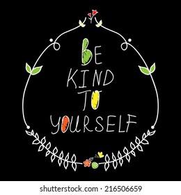 Be kind. Vector illustration
