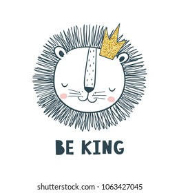 Be king. Vector illustration for kids. Use for t shirt template, surface design, fashion kids wear, baby shower