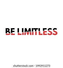 Be Limitless Slice Typography Design