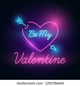 Be My Valentine letter neon glow in the dark. Heart and arrow shape. Valentines Day Romantic Greeting. Vector
