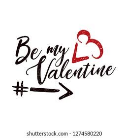 Be my valentine typography vector