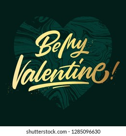 Be my valentine. Valentines day calligraphic lettering design card template. Concept design for greeting card, banner, template for Valentine or love event.