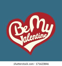 Be My Valentine. Vintage vector sticker. Calligraphy