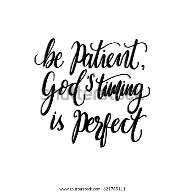 be patient gods timing perfect quote backgrounds textures