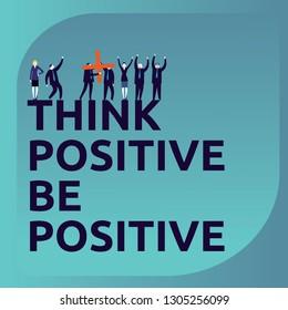 Be positive, Business people celebrating  -Vector Illustration-