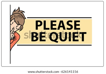 Be Quiet Door Sign