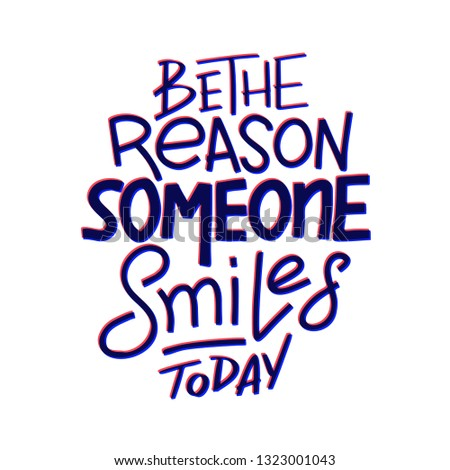 Be Reason That Someone Smiles Today Stock Vector Royalty Free