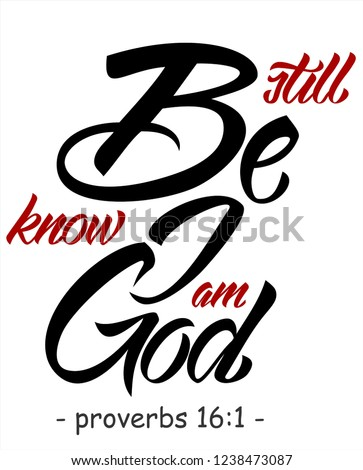 be still know god bible verse stock vector royalty free 1238473087 Afternoons Logo be still and know i am god bible verse proverb quote brush hand lettering design
