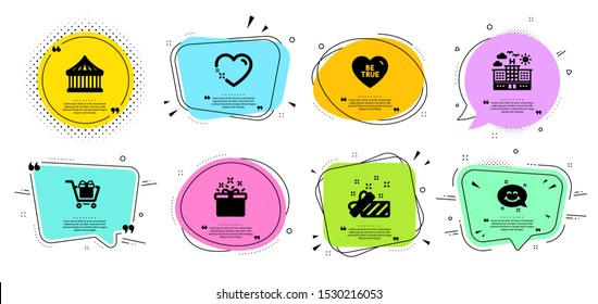 Be true, Shopping cart and Present line icons set. Chat bubbles with quotes. Smile chat, Special offer and Hotel signs. Heart, Carousels symbols. Love sweetheart, Gift box. Holidays set. Vector